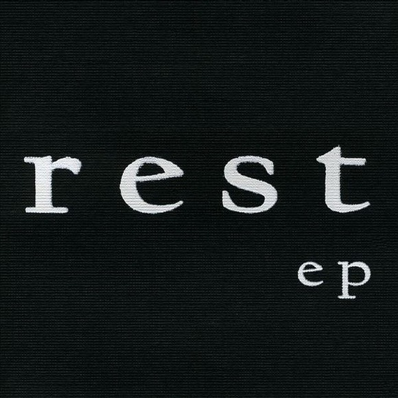 Things Should Have Been Different – Rest 选自《REST EP》专辑