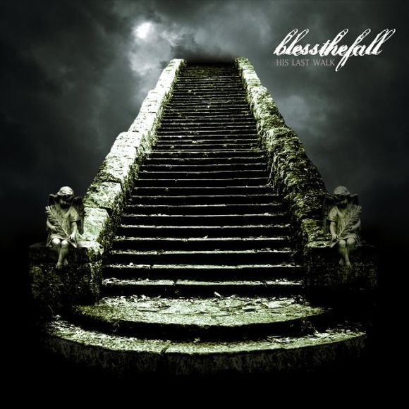With Eyes Wide Shut – blessthefall 选自《His Last Walk》专辑