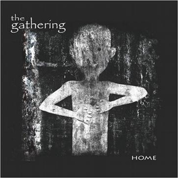 Forgotten – The Gathering 选自《Home》专辑