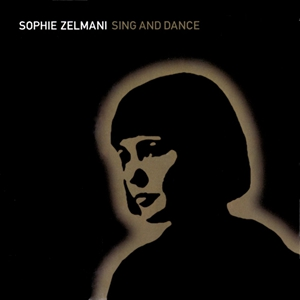 Once – Sophie Zelmani 选自《Sing and Dance》专辑