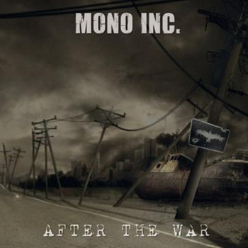 No More Fear – Mono Inc. 选自《After the War》专辑