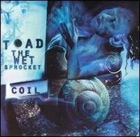 Dam Would Break – Toad the Wet Sprocket 选自《Coil》专辑