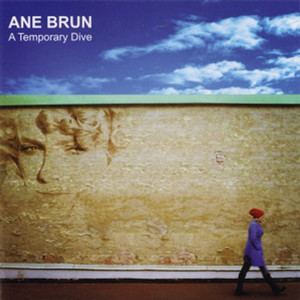 This Voice – Ane Brun 选自《A Temporary Dive》专辑