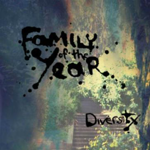 The Stairs – Family of the Year 选自《Diversity》专辑