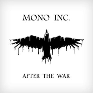 In The End – Mono Inc. 选自《After the War》专辑
