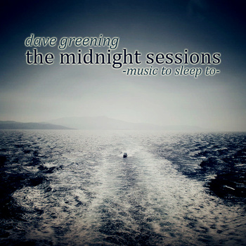 Burnt Love Letters [Feat. Zefora] – Dave Greening 选自《The Midnight Sessions》专辑