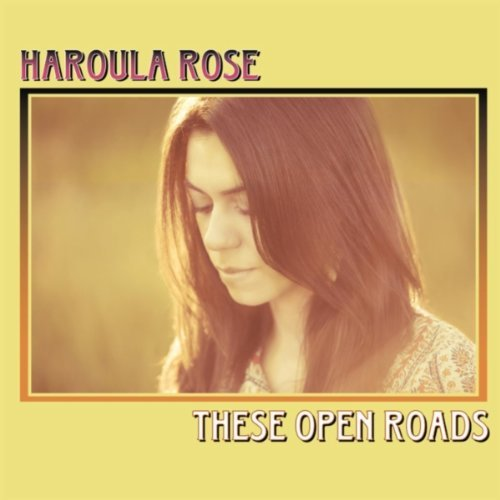 Free To Be Me – Haroula Rose 选自《These Open Roads》专辑