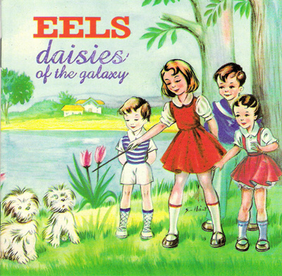 Selective Memory – Eels 选自《Daisies of the Galaxy》专辑