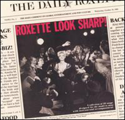 Listen to Your Heart – Roxette 选自《Look Sharp!》专辑