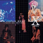 Vol51.25.X JAPAN BEST ~FAN'S SELECTION~