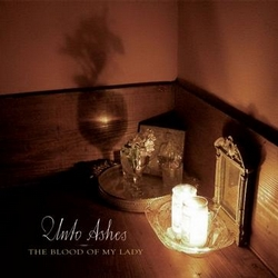 Who Has Seen The Wind – Unto Ashes 选自《The Blood Of My Lady》专辑