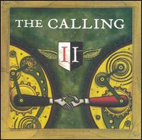 Things Will Go My Way – The Calling 选自《Two》专辑