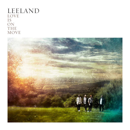 Follow You (with special guest Brandon Heath) – Leeland 选自《Love Is on the Move》专辑