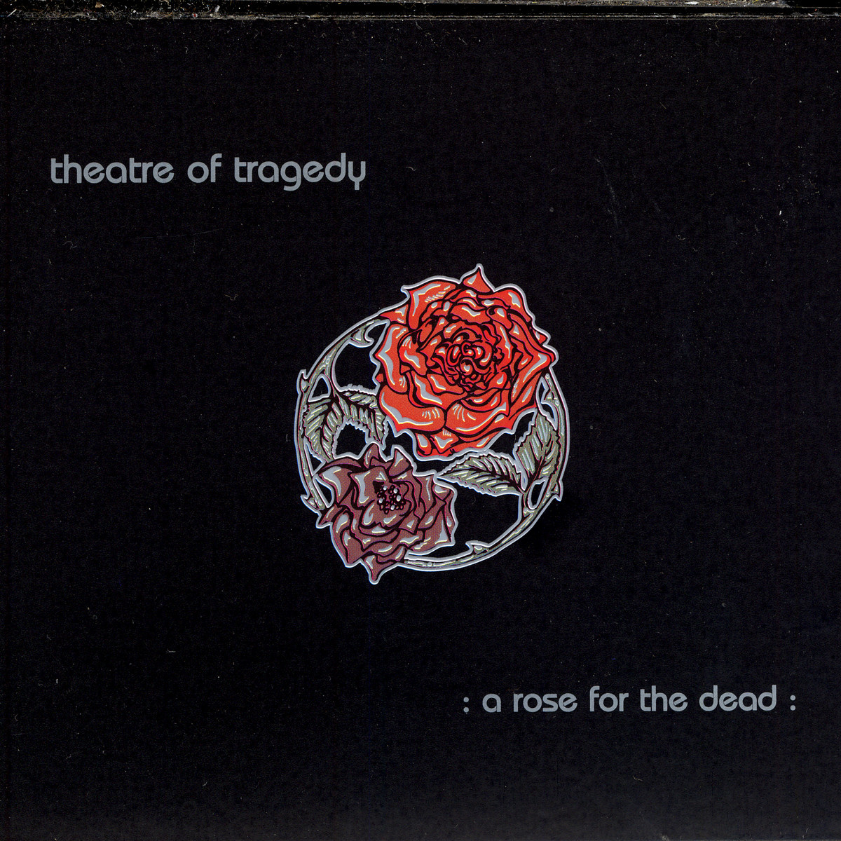 A Rose for the Dead – Theatre of Tragedy 选自《A Rose for the Dead》专辑