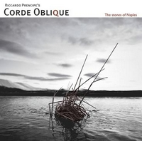 The Quality Of Silence – Corde Oblique 选自《The Stones Of Naples》专辑