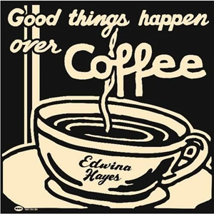 Tell Me So – Edwina Hayes 选自《Good Things Happen Over Coffee》专辑