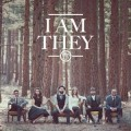 02.I Am They