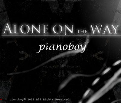 Alone On The Way – Pianoboy 选自《Alone On The Way》专辑