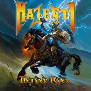 Metal Union – Majesty 选自《Thunder Rider》专辑